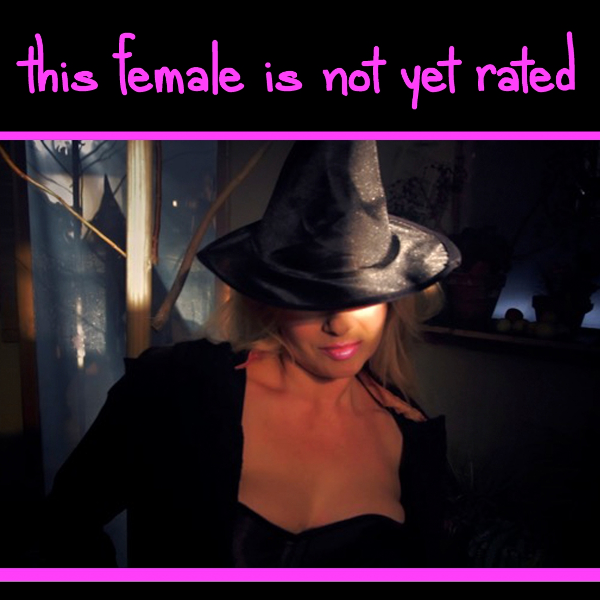 this_female_is_not_yet_rated